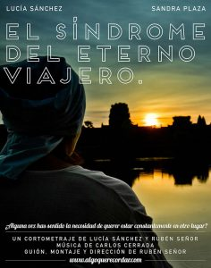 """Cartel del primer corto: """"El síndrome del eterno viajero"""""""